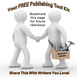 Free Publishing Resources For Writers: Your Tool Kit Essentials